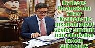 """Kızıltepe Kaymakamı Yüzer;"""" Kızıltepe'de..."""