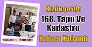Kızıltepe'de 168. Tapu Ve Kadastro Haftası...