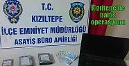 Kızıltepe'de bahis operasyonu
