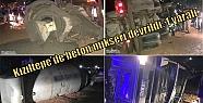 Kızıltepe'de beton mikseri devrildi:...