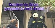 Kızıltepe'de Çıkan yangında ev küle...
