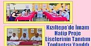Kızıltepe'de İmam Hatip Proje Liselerinin...