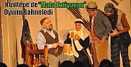 """Kızıltepe'de """"Mala Extiyaran"""" Oyununu..."""
