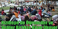 Kızıltepe'de Öğrenciler ve Veliler Birlikte...