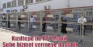 Kızıltepe'de PTT Mobil Şube hizmet...