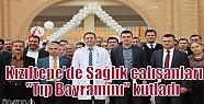 Kızıltepe'de Sağlık çalışanları...