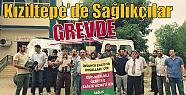 Kızıltepe'de Sağlıkçılar GREVDE