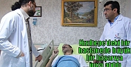 Kızıltepe'deki İpek Yolu hastanesinde...