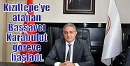 Kızıltepe'ye atanan Başsavcı Karabulut...