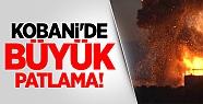 Kobani'de Büyük Patlama!