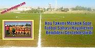 Köy Takımı Meşkok Spor, Futbol Sahası...