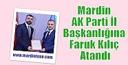 Mardin AK Parti İl Başkanlığına Faruk...
