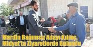 Mardin Bağımsız Adayı Kılınç,Midyat'ta...