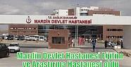 Mardin Devlet Hastanesi Eğitim ve Araştırma...
