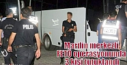 Mardin merkezli FETÖ operasyonunda 3 kişi...