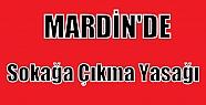Mardin Nusaybin'de sokağa çıkma yasağı...