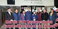 Mardin Park Hastanesinden Gazetecilere Check-up...