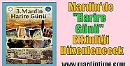 """Mardin'de """"Harire Günü"""" Etkinliği..."""