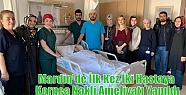 Mardin'de İlk Kez İki Hastaya Kornea Nakli...