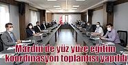 Mardin'de yüz yüze eğitim koordinasyon...