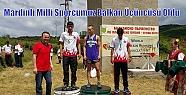 Mardinli Milli Sporcumuz Balkan Üçüncüsü...