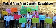 Midyat Arap Arap Derneği Kapatılıyor