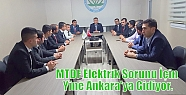 MTDF Elektrik Sorunu İçin Yine Ankara'ya...