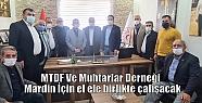 MTDF Ve Muhtarlar Derneği Mardin İçin...