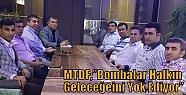 """MTDF;""""Bombalar Halkın Geleceğeini Yok..."""