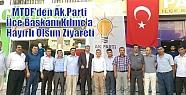 MTDF'den Ak.Parti İlçe Başkanı Kılınç'a...