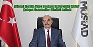 Müsiad Mardin Şube Başkanı Kasap Gazeteciler...
