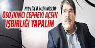 Salih Müslim: ÖSO ikinci cepheyi açmalı