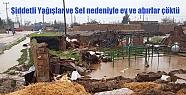 Şiddetli Yağışlar ve Sel nedeniyle ev...