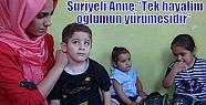"""Suriyeli Anne;'Tek hayalim oğlumun yürümesidir""""..."""