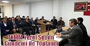 TkMM Yerel Seçim Gündemi ile Toplandı