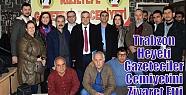Trabzon Heyeti Gazeteciler Cemiyetini Ziyaret...