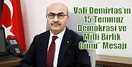 Vali Demirtaş'ın '15 Temmuz Demokrasi...