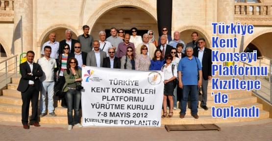 TÜRKİYE KENT KONSEYİ PLATFORMU KIZILTEPE'DE TOPLANDI