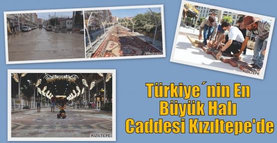 Türkiye´nin En Büyük Halı Caddesİ Kızıltepe'de