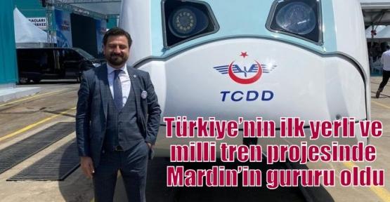 Türkiye'nin ilk yerli ve milli tren projesinde Mardin'in gururu oldu