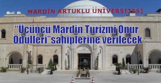 """""""Üçüncü Mardin Turizmi Onur Ödülleri"""" sahiplerine verilecek"""