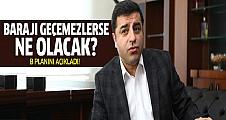 Selahattin Demirtaş, barajı geçemezlerse ne olacağını anlattı