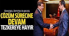 Davutoğlu, Demirtaş ile çözüm sürecini görüştü