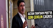 Altan Tan'dan PKK'ya 'geri çekilin' çağrısı