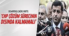 Demirtaş'tan CHP'ye çözüm süreci çağrısı