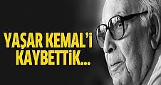 Yaşar Kemal hayatını kaybetti!