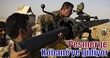 Peşmerge Kobanê'ye gidiyor