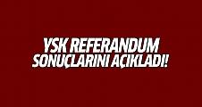 YSK referandum sonuçlarını açıkladı