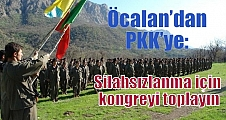 Öcalan'dan PKK'ye: Silahsızlanma için kongreyi toplayın