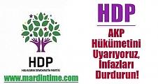 HDP: AKP Hükümetini Uyarıyoruz, İnfazları Durdurun!